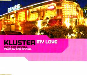 Cover - Kluster Feat. Ron Carroll: My Love