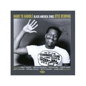 Hard To Handle - Black America Sings Otis Redding - Cover