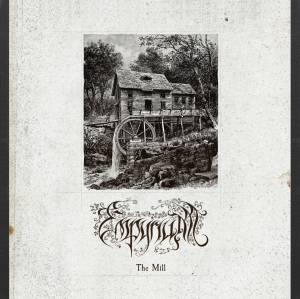 Cover - Empyrium: Mill, The