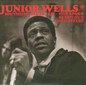 Cover - Junior Wells: Southside Blues Jam