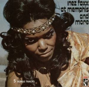 Cover - Inez Foxx: At Memphis And More