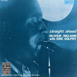 Cover - Oliver Nelson: Straight Ahead