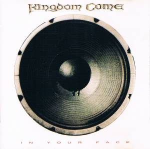 Kingdom Come: In Your Face (CD) - Bild 1
