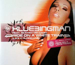 Cover - Klubbingman Feat. Beatrix Delgado: Ride On A White Train