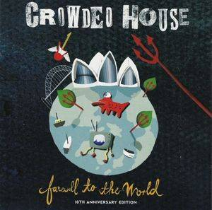 Cover - Crowded House: Farewell To The World