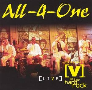 Cover - All-4-One: Live At The Hard Rock