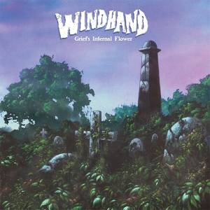 Windhand: Grief's Infernal Flower - Cover