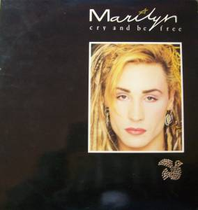 Cover - Marilyn: Cry And Be Free