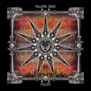 Killing Joke: Pylon - Cover