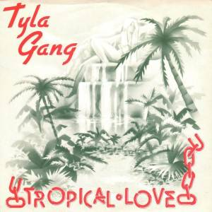 Cover - Tyla Gang: Tropical Love