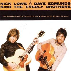 "Nick Lowe & Dave Edmunds: Sing The Everly Brothers (7"") - Bild 1"