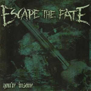 Escape The Fate: You're Insane - Cover