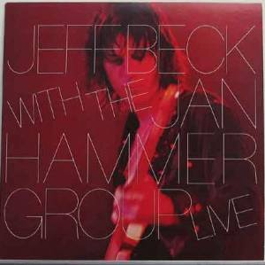 Jeff Beck: Jeff Beck With The Jan Hammer Group Live (LP) - Bild 1