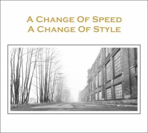 Change Of Speed A Change Of Style, A - Cover