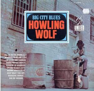 Cover - Howlin' Wolf: Big City Blues