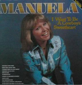 Cover - Manuela: I Want To Be A Cowboy's Sweetheart