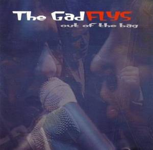Cover - Gadflys, The: Out Of The Bag