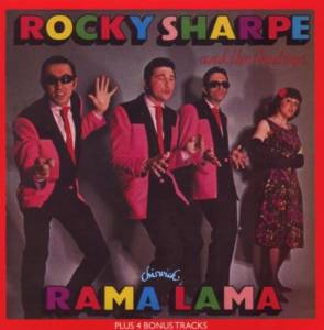 Rocky Sharpe & The Replays: Rama Lama Ding Dong - Cover