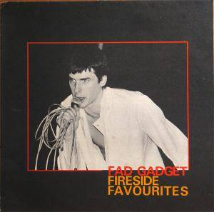 Cover - Fad Gadget: Fireside Favourites
