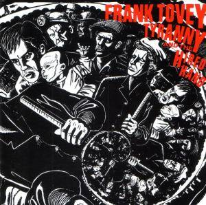 Frank Tovey: Tyranny And The Hired Hand - Cover