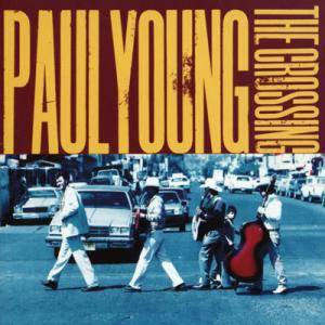 Cover - Paul Young: Crossing, The