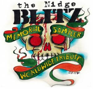 Cover - Bite The Bullet: Nidge Blitz Memorial Sampler - Worldwide Tribute, The