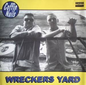 Cover - Coffin Nails, The: Wreckers Yard