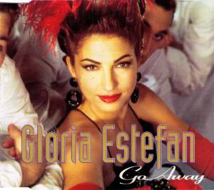 Gloria Estefan: Go Away - Cover