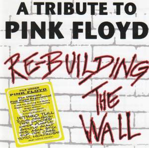 Cover - Steve Morse, Billy Sherwood: Tribute To Pink Floyd - Rebuilding The Wall, A