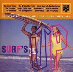 Surf's Up - 30 Totally Awesome Surf Intrumentals! - Cover