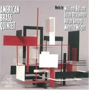 Cover - William Bolcom: American Brass Quintet: Works By William Bolcom - Jacob Druckman - Ralph Shapey - Maurice Wright