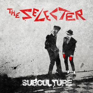 Cover - Selecter, The: Subculture