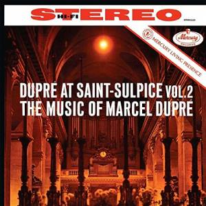 Cover - Marcel Dupré: Dupré At Saint-Sulpice • Vol. 2