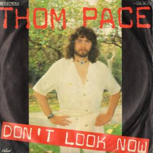 Cover - Thom Pace: Don't Look Now