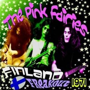 Cover - Pink Fairies: Finland Freakout 1971