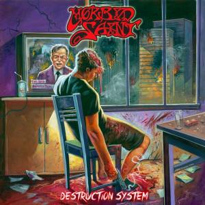 Morbid Saint: Destruction System - Cover