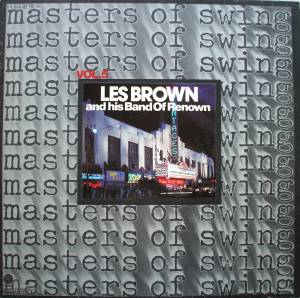 Cover - Les Brown & His Band Of Renown: Masters Of Swing - Vol. 5