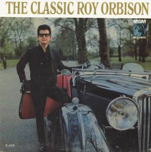 Cover - Roy Orbison: Classic Roy Orbison, The