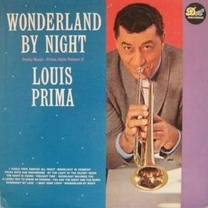 Cover - Louis Prima: Wonderland By Night (Pretty Music - Prima Style, Vol. 2)