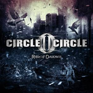 Cover - Circle II Circle: Reign Of Darkness