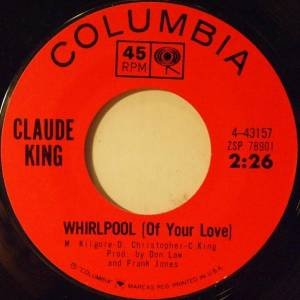 Cover - Claude King: Whirlpool (Of Your Love)