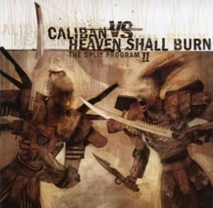 Heaven Shall Burn / Caliban: The Split Program II (Split-CD) - Bild 1