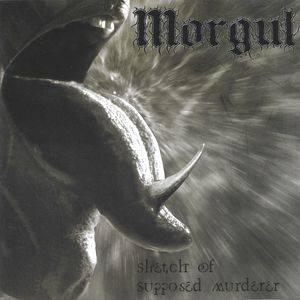 Morgul: Sketch Of Supposed Murderer - Cover