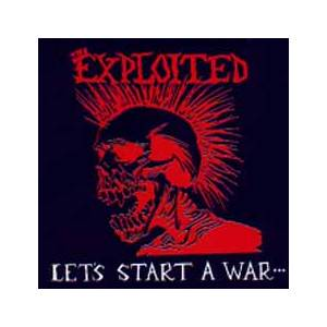 The Exploited: Let's Start A War... Said Maggie One Day - Cover
