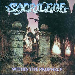 Sacrilege: Within The Prophecy - Cover