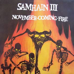 Samhain: Samhain III: November-Coming-Fire - Cover
