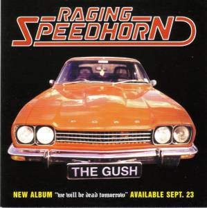 Cover - Raging Speedhorn: Gush, The