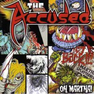The Accüsed: Oh Martha! - Cover