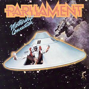 Cover - Parliament: Mothership Connection