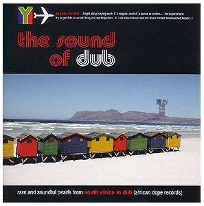 Sound of Dub: South Africa In Dub (african dope records), The - Cover